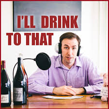 I'll Drink To That! Wine Talk with Levi Dalton Podcast